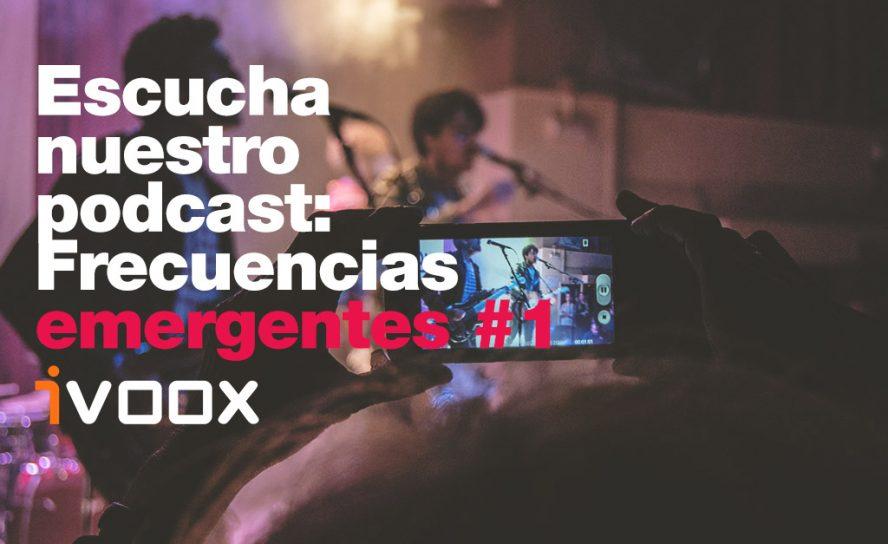 Podcast: Frecuencias emergentes #1