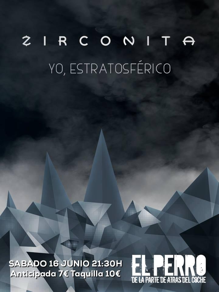 Zirconita + Yo, Estratosférico