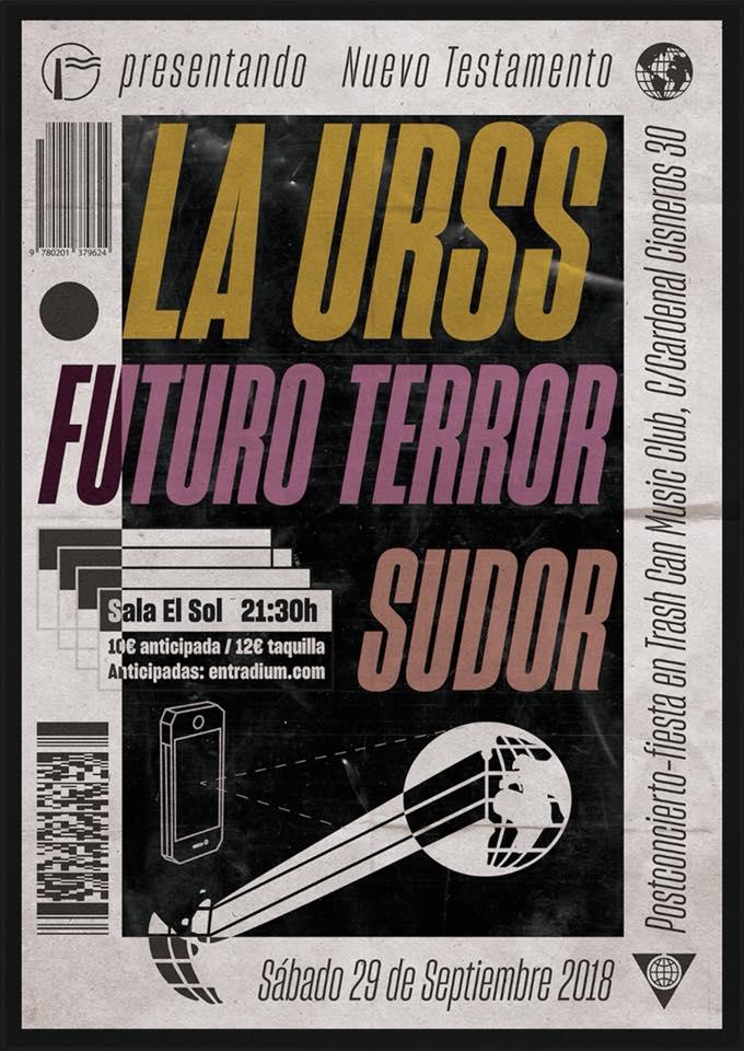 La URSS + Futuro Terror + Sudor