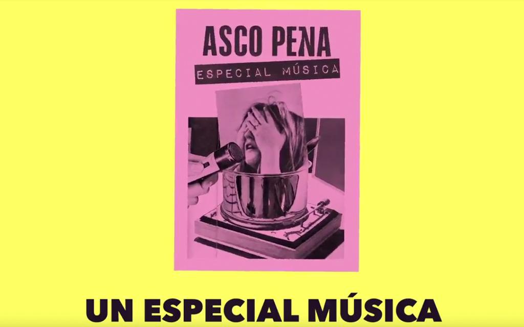 Asco Pena: especial música
