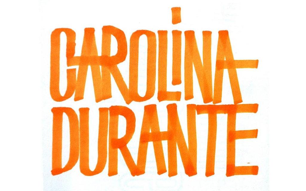 Carolina Durante, ande o no ande
