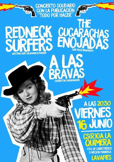 Redneck Surfers + The Cucarachas Enojadas
