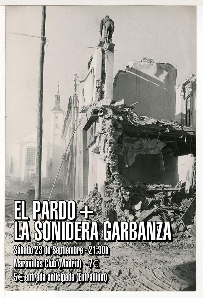 El Pardo + La Sonidera Garbanza