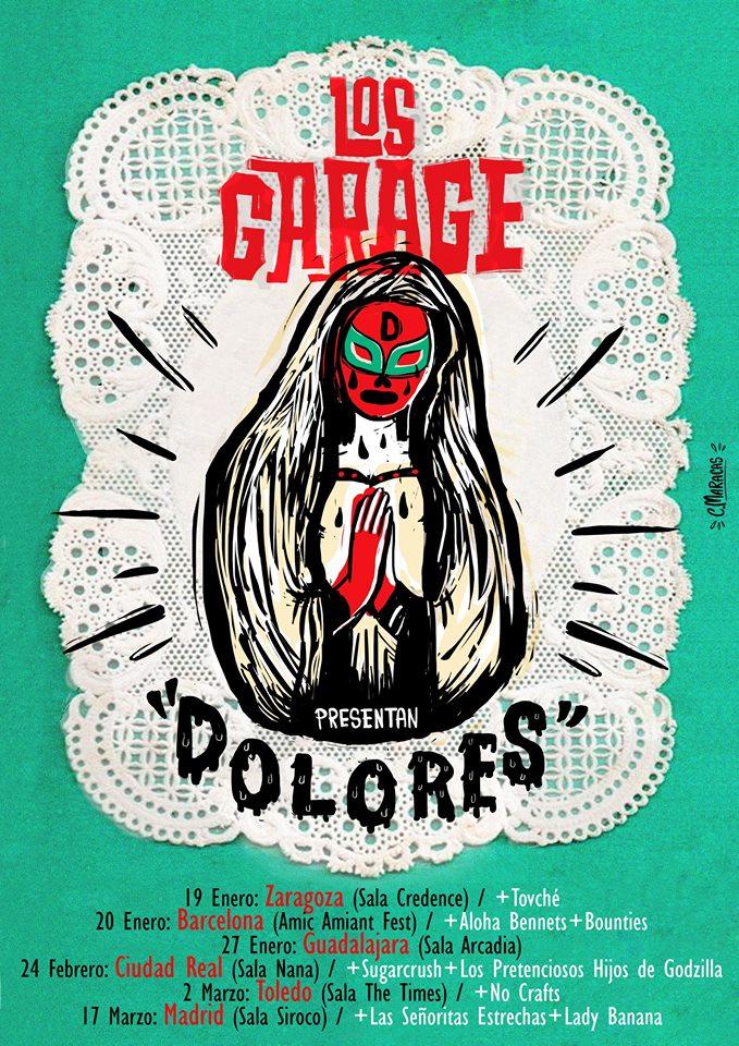 Los Garage presentan Dolores