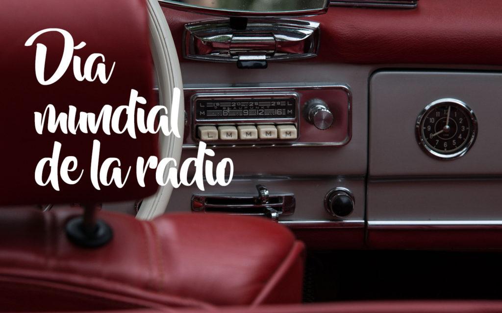 9 programas para escuchar en el Día Mundial de la Radio