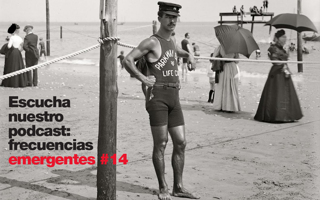 Podcast: frecuencias emergentes #14 - Vigilamos las playas