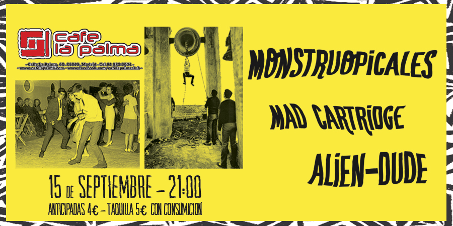 Monstruopicales + Mad Cartridge + Alien-Dude