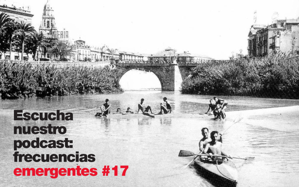 Podcast: frecuencias emergentes #17 - Big UP! Murcia
