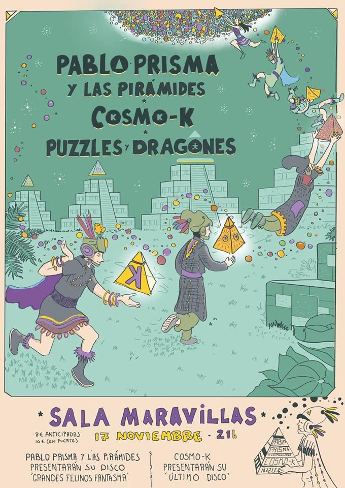 Pablo Prisma y las Pirámides + Cosmo K + Puzzles y Dragones