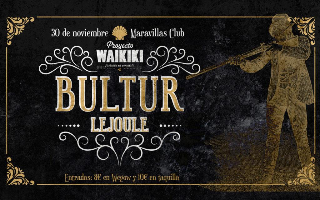 ¡Proyecto Waikiki regresa con Bultur y Lejoule!