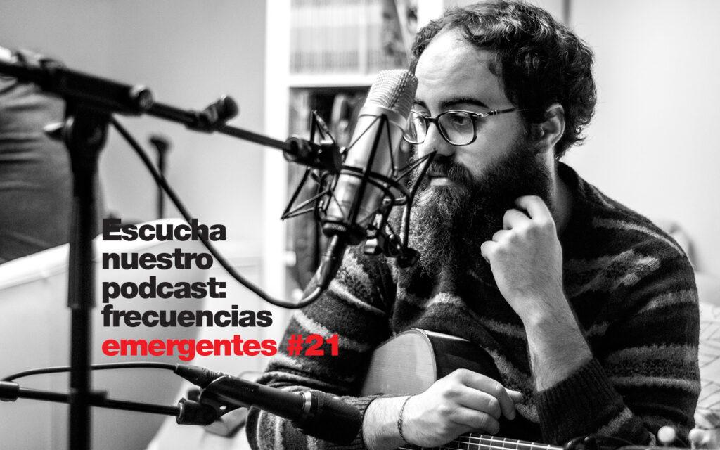 Frecuencias emergentes #21: Moses Rubin