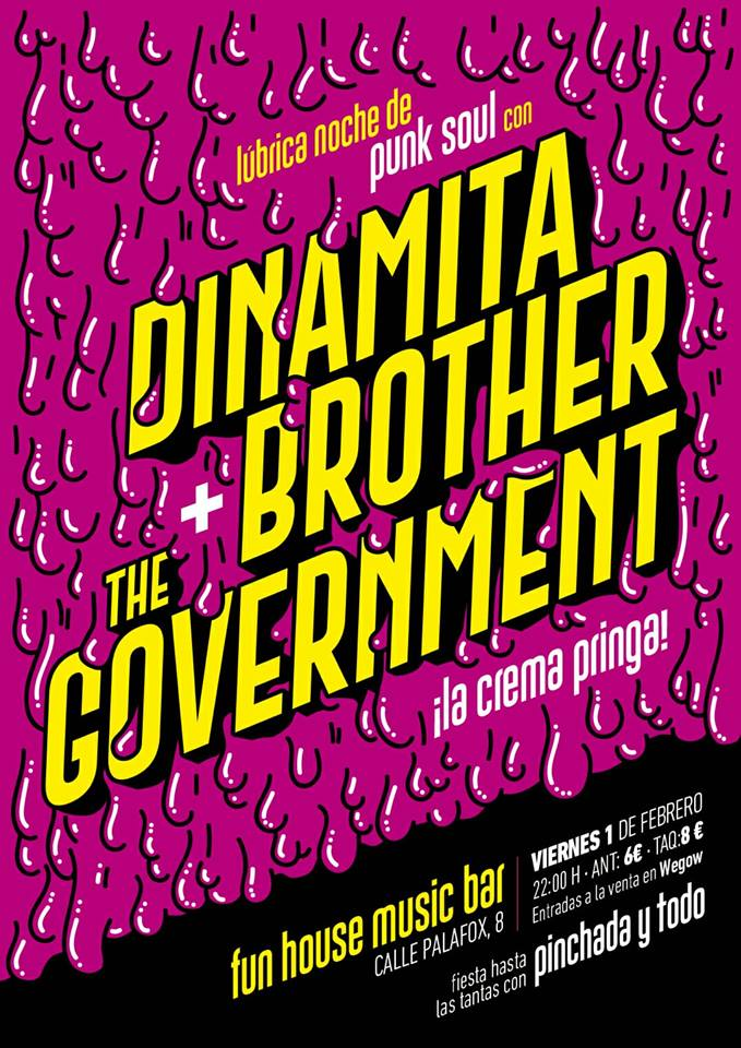 Dinamita Brother + The Government
