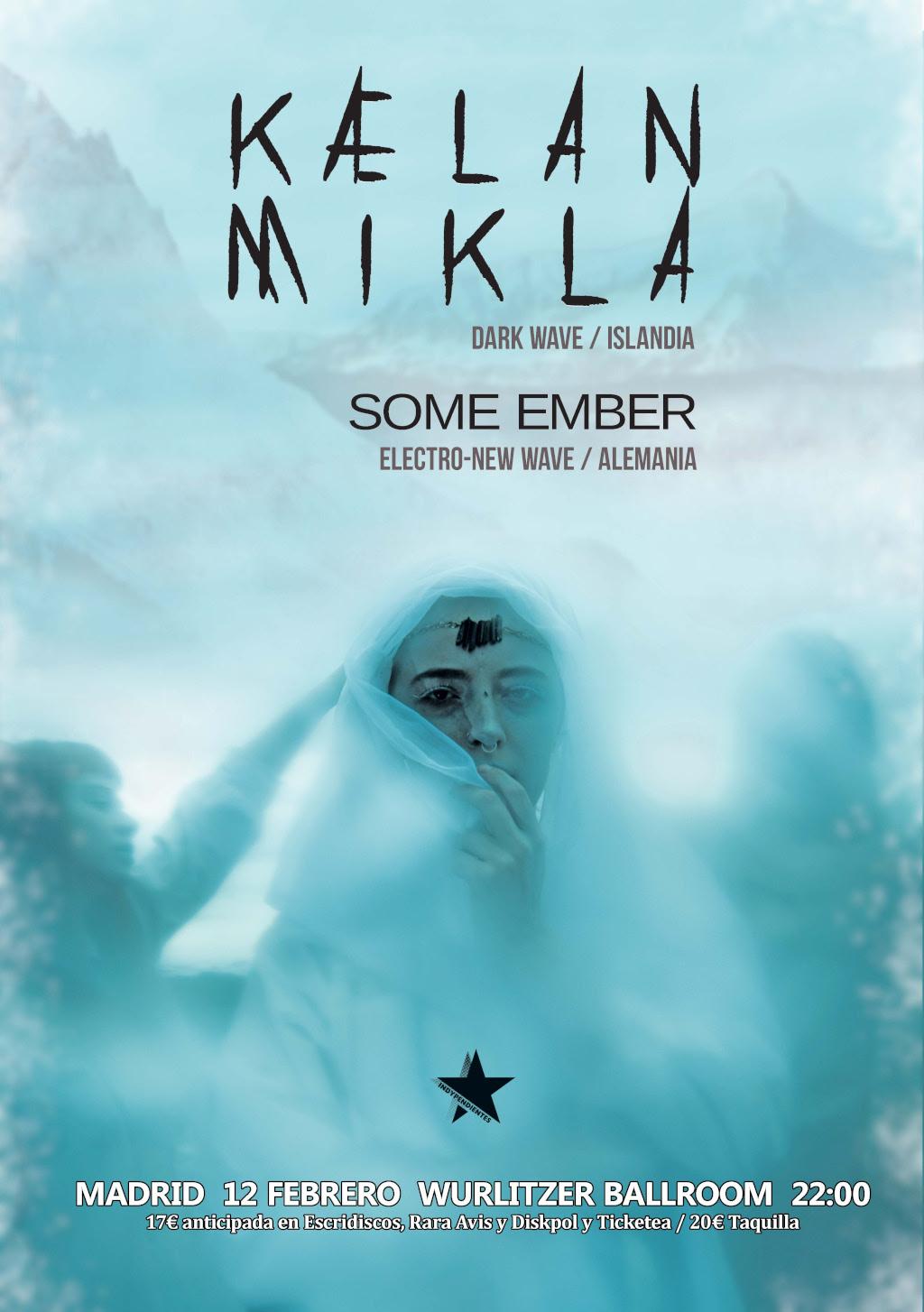 Kælan Mikla + Some Ember