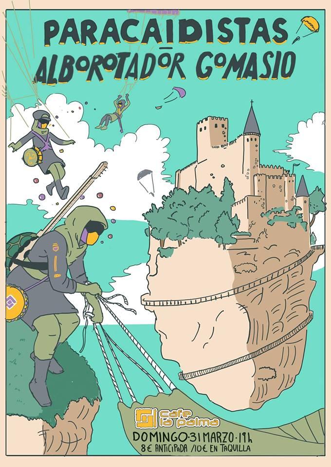 Paracaidistas + Alborotador Gomasio