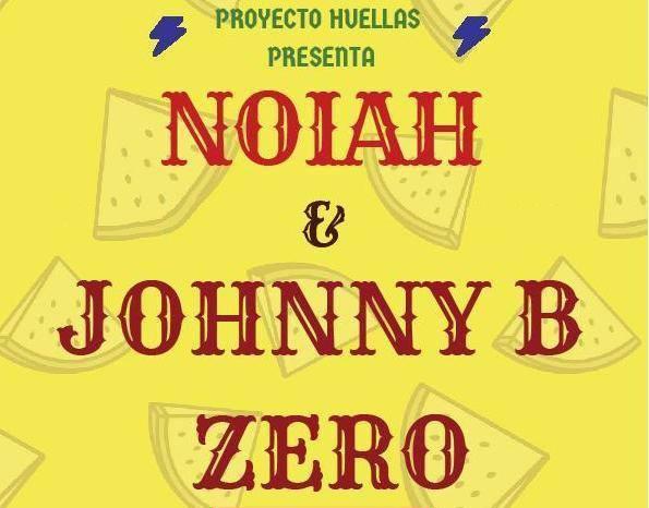 Proyecto Huellas - Noiah + Johnny B. Zero banner