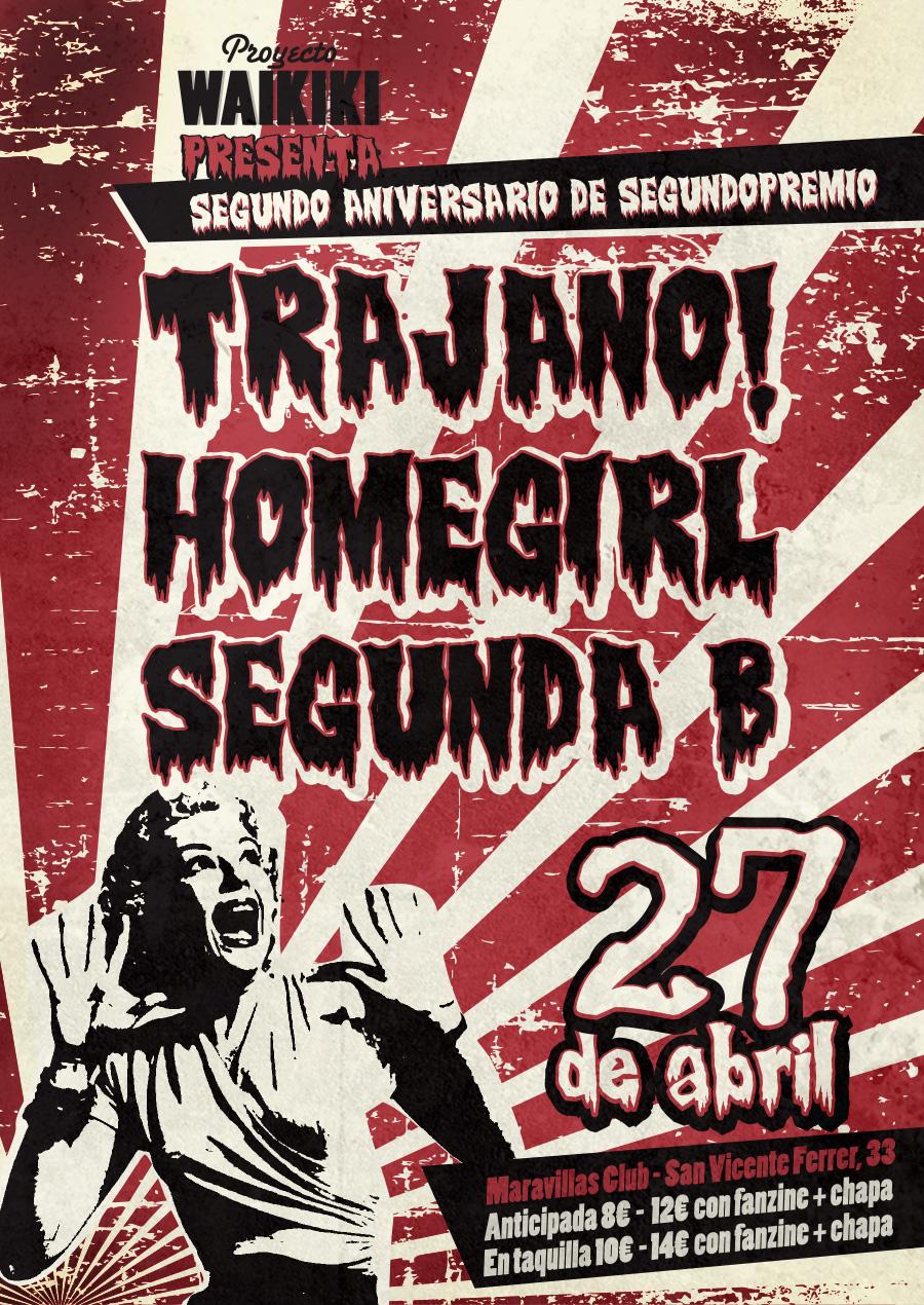 Proyecto Waikiki & segundopremio: Trajano! + Homegirl + Segunda B