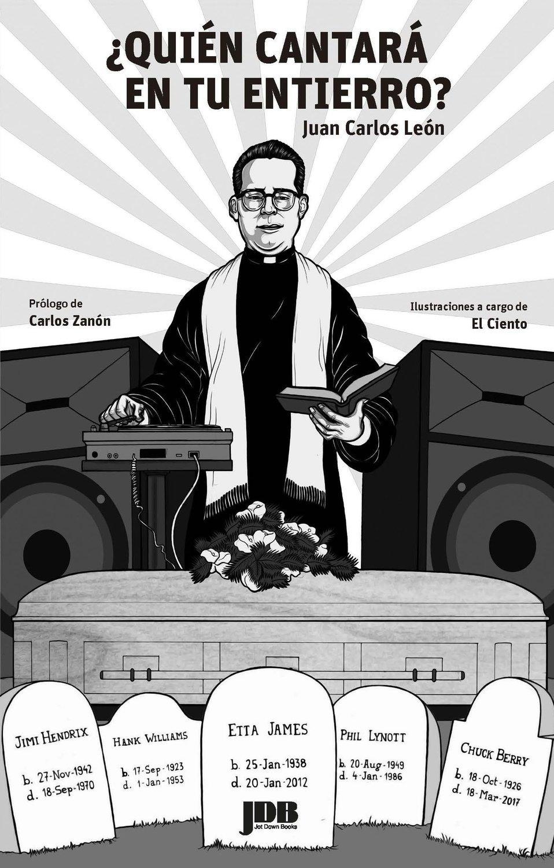 Juan Carlos León - ¿Quién cantará en tu entierro?