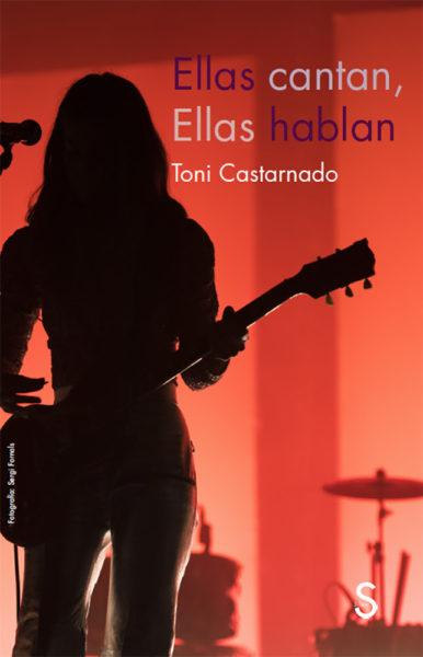Toni Castarnado - Ellas cantan, ellas hablan