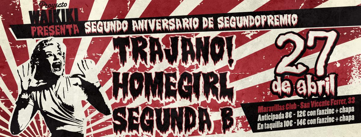 segundopremio & Proyecto Waikiki: Trajano! + Homegirl + Segunda B