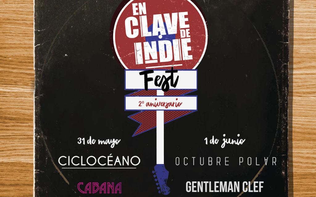 ¡Feliz En Clave de Indie Fest!