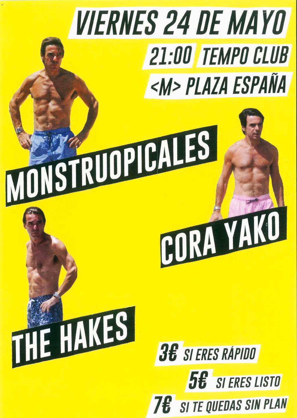 Monstruopicales + Cora Yako + The Hakes