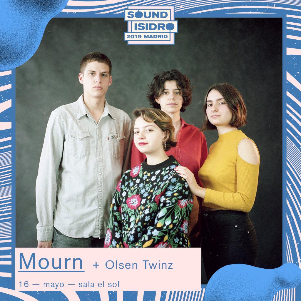 Sound Isidro: Mourn + Olsen Twinz