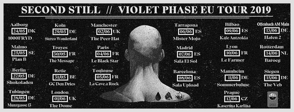 Second Still - Violet Phase EU Tour 2019