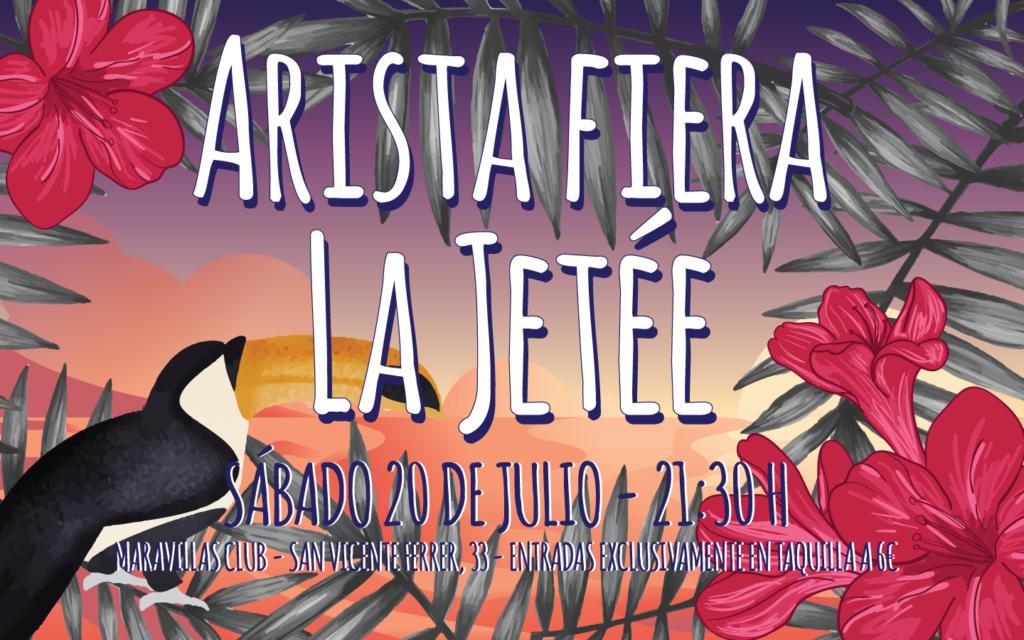 Proyecto Waikiki presenta Arista Fiera y La Jetée