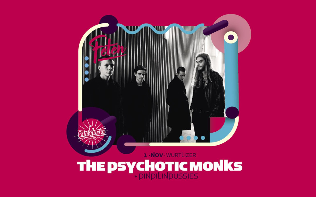 Fetén: The Psychotic Monks + Pinpilinpussies
