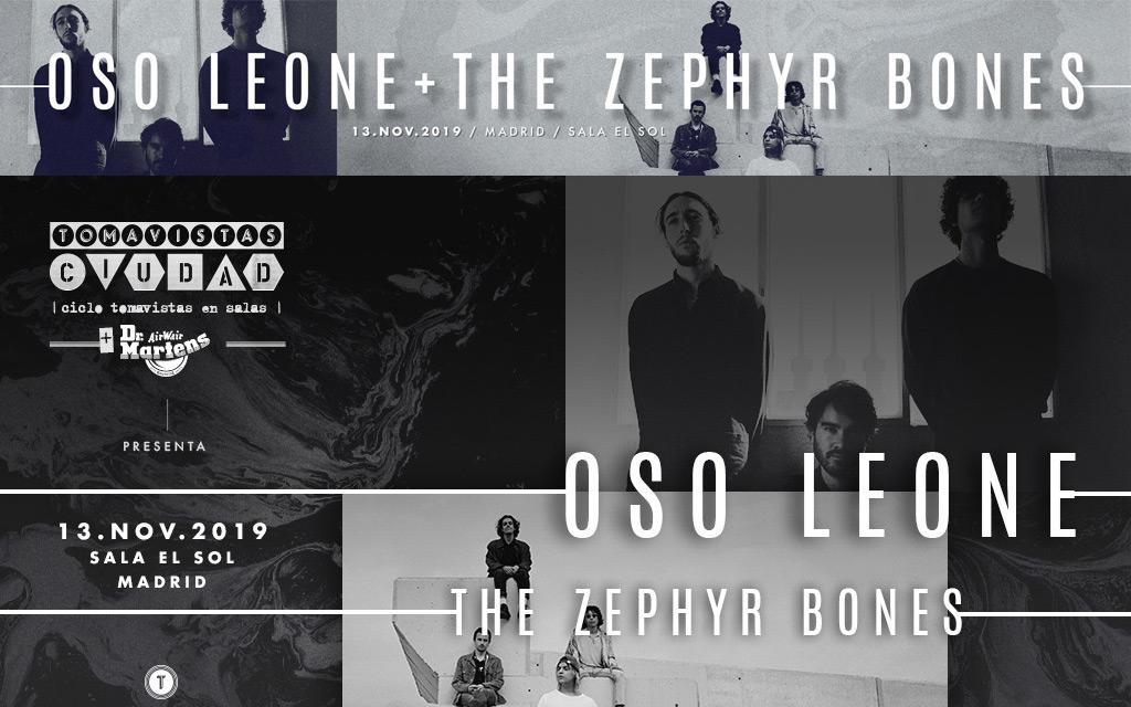 Tomavistas Ciudad cierra 2019 con Oso Leone y The Zephyr Bones