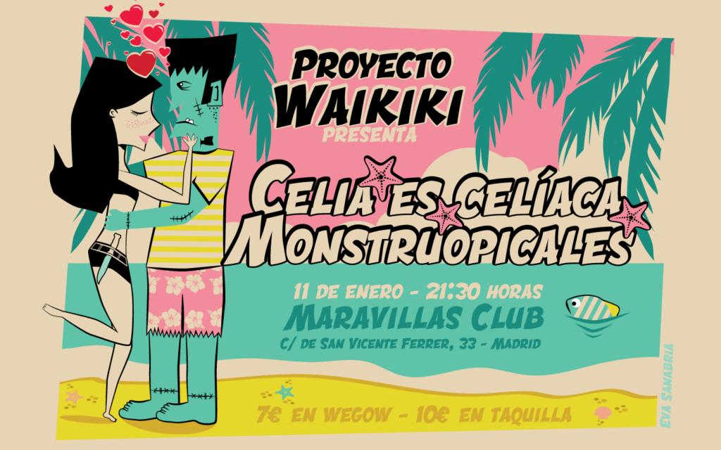 Proyecto Waikiki presenta a Celia es Celíaca y Monstruopicales