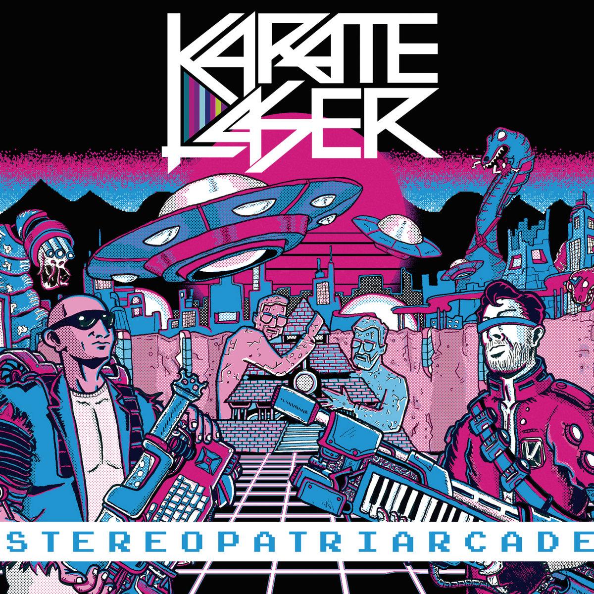 Karate Laser - Stereopatriarcade