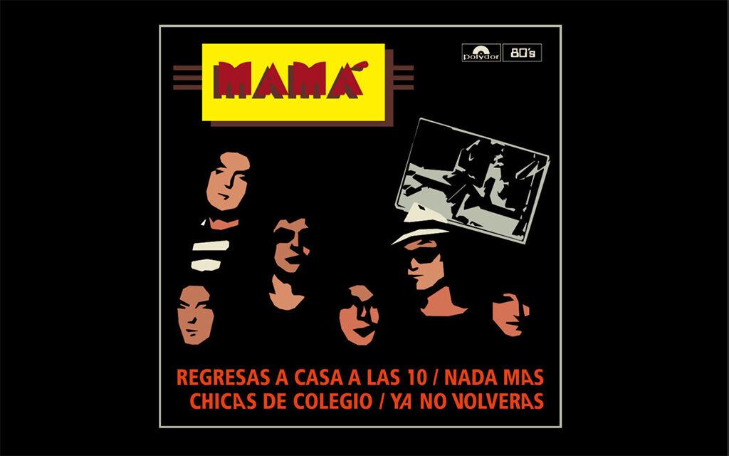Revisión del primer EP de Mamá, 40 años después