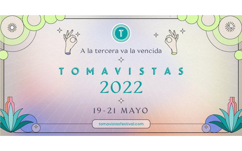 El festival Tomavistas se celebrará en 2022